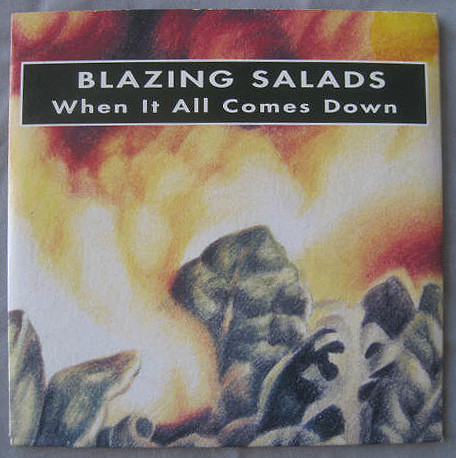 Blazing Salads - When It All Comes Down Cover